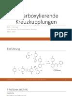 Decarboxylierende Kreuzkupplungsreaktionen in der organischen Synthese