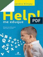 Help! me eduque_ Prepare seu filho para li - Rossandro Klinjey