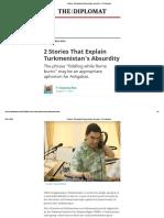 2 Stories That Explain Turkmenistan's Absurdity