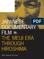 (Visible Evidence) Abe Mark Nornes - Japanese Documentary Film_ The Meiji Era Through Hiroshima -Univ Of Minnesota Press (2003).pdf