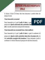 FORME FARMACEUTICHE A RILASCIO MODIFICATO ORALE