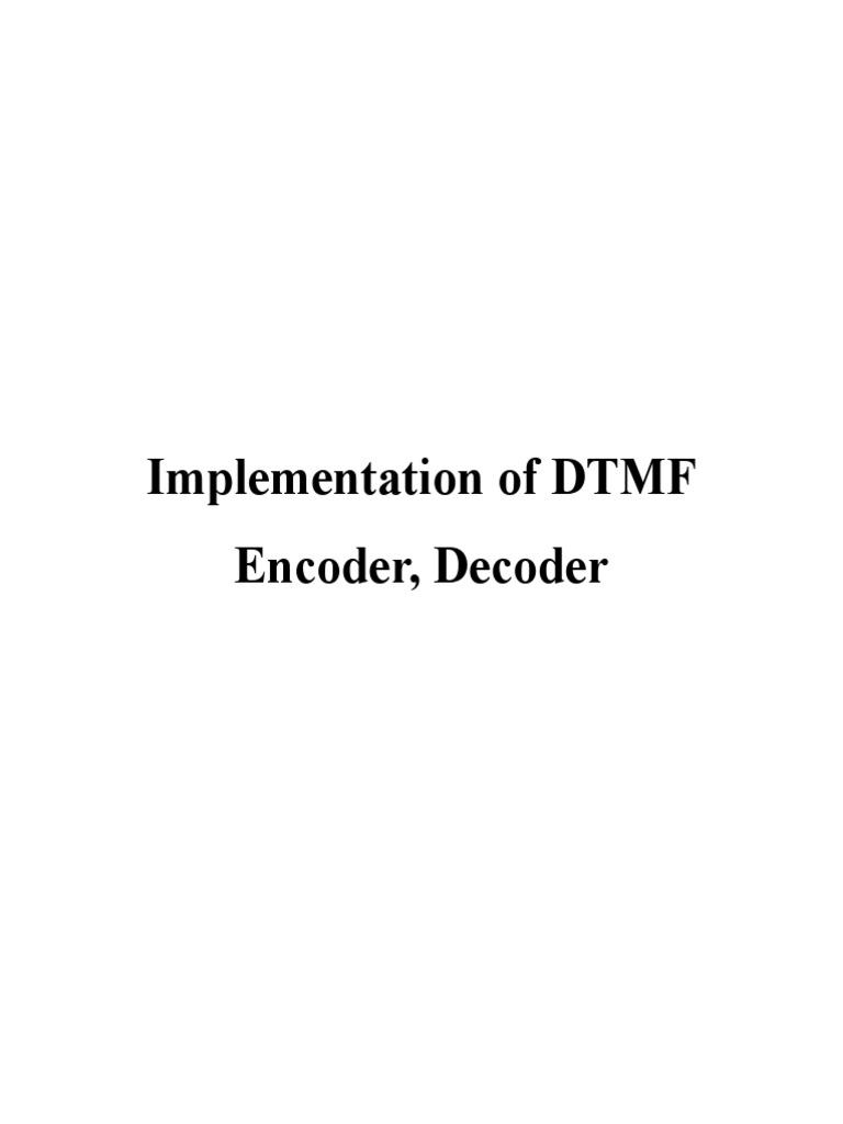 Implementation Of Dtmf Encoder Final Document Modulation Generator Decoder Telecommunication