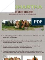SIDDHARTHA MUD HOUSE by Ar. G. Shankar