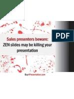 Are ZEN Slides Killing Your Presentations