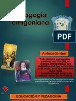 PRESENTACIÓN PEDAGOGIA AMIGONIANA.pptx