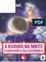 A rainha da noite explorando a lua astrológica