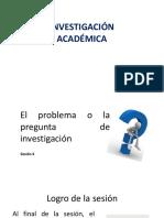 Sesion 4 El problema de investigación - presencial-1.pptx
