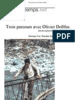 Trois Parcours Avec Olivier Dollfus.