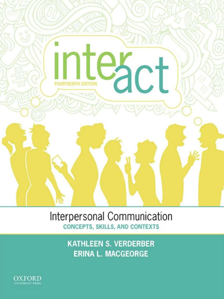 Inter Act 14th Edition Com35 Pdf Interpersonal Communication Interpersonal Relationships For instance, it can vary from punctuality to response time as well as to the basics of time management. inter act 14th edition com35 pdf