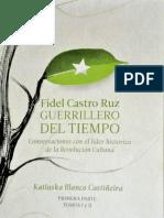 Fidel Castro Ruz, guerrillero d - Katiuska Blanco Castineira (5)