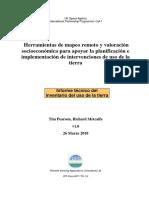 Herramientas de mapeo remoto y valoración socioeconómica para apoyar la planificación e implementación de intervenciones de uso de la tierra.