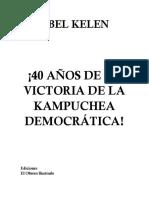 ¡40 años de la Victoria de la Kampuchea Democrática!- Abel Kellen
