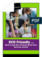 ECO Friendly - Ideas to get After School Care (Out of School Hours Care Services) started