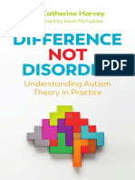 Difference Not Disorder Understanding Autism Theory in Practice  2018