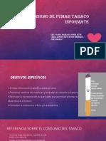 CONSUMO-DE-FUMAR-TABACO-INFORMATE.pptx-Carlos-Medina
