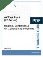 TM-1103 AVEVA Plant (12 Series) HVAC Modelling Rev 3.0.pdf