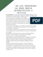 ORIGEN DE LOS BURGUESES EN LA EDAD MEDIA CARACTERISTICAS Y OFICIOS