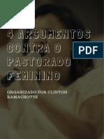 4 ARGUMENTOS CONTRA O PASTORADO FEMININO - CLITON RAMACHOTTE(1)