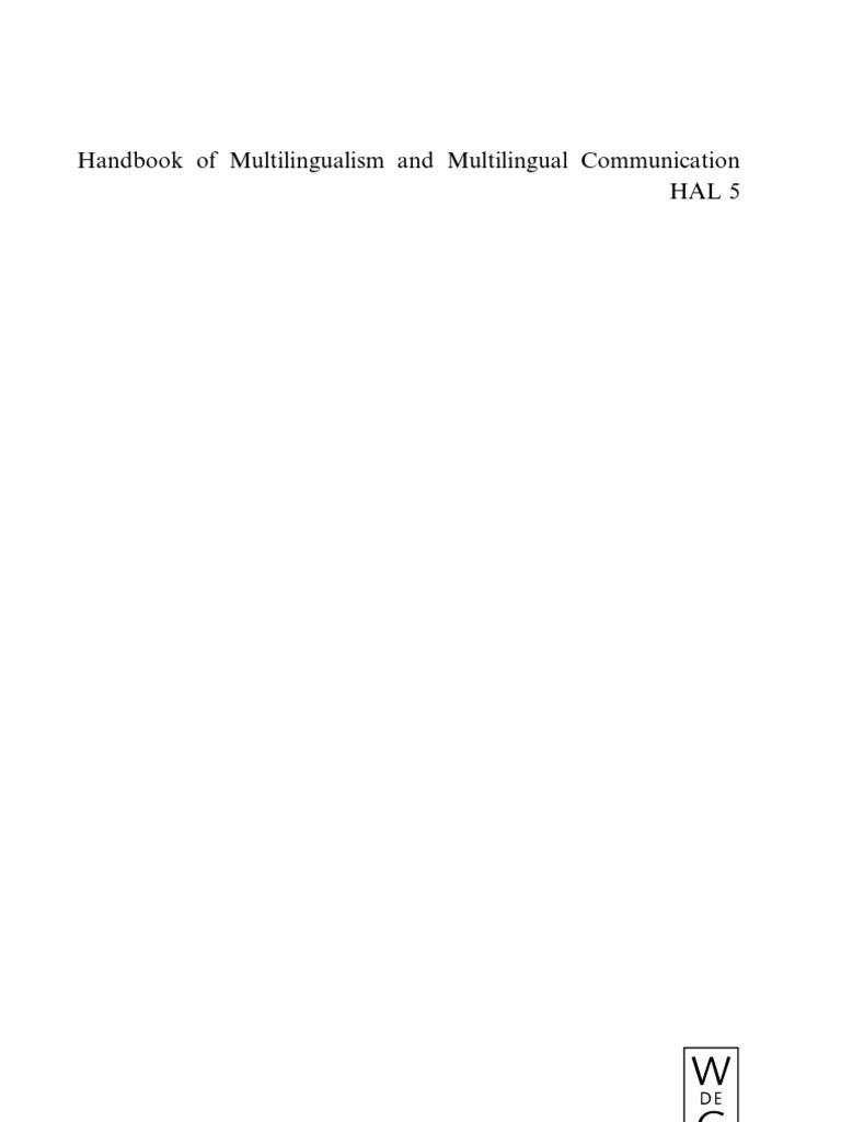 Handbook of multilingualism and multilingual communication handbook of multilingualism and multilingual communication handbooks of applied linguistics hal 5 multilingualism linguistics buycottarizona