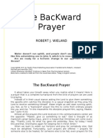 The BacKward Prayer - Robert J. Wieland - word 2003