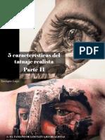 Eustiquio Lugo - 5 Características Del Tatuaje Realista, Parte II