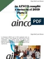 Edgar Raúl Leoni Moreno - Fundación AINCO Cumplió Todas Sus Metas en El 2019, Parte I