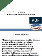 La Biblia Certeza en la incertidumbre