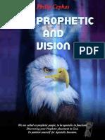 The Prophetic & Vision - Apostle Philip Cephas