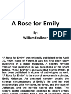 literary devices use in a rose for emily U sing the poem below as an example, this section will introduce you to some of the major characteristics of emily dickinson's tell you how the sun rose.
