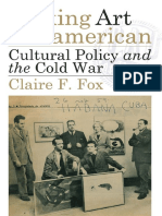Making_Art_Panamerican=_Cultural_Policy_and_the_Cold_War-Claire_F,_Fox_(2013).pdf