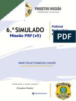 Simulado Missão PRF 6