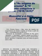 Textos As origens do fascismo & O fascismo conquista o poder[3915]