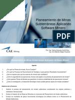 Planeamiento de Minas Subterráneas Aplicando Software Minero. Por_ Ing. Carlos Eduardo Smith Alva Ing. Ciro Manolo Alegre Huamán