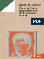 Concepciones psicoanalíticas de la psicosis infantil- Michel H. Ledoux.pdf