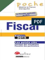 Béatrice Grandguillot, Francis Grandguillot - Fiscal 2015 _ les points clés _ fiscalité des entreprises, fiscalité des particuliers-GUALINO EDITIONS (2015).pdf
