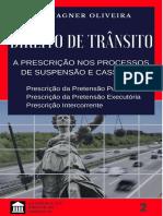 Direito de Trânsito A Prescrição na Suspensão e Cassação - Oliveira.pdf