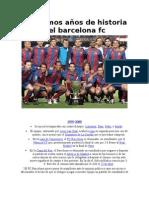 10 años d historia del barcelona fc