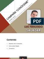 Campaña LUIS FERNANDO