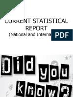 CURRENT STATISTICAL REPORT
