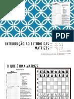 Álgebra Linear - Aula 1 - Introdução ao estudo das Matrizes