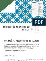 Álgebra Linear - Aula 2 - Introdução ao estudo das Matrizes 2