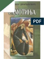 Radiša Dragićević - SAMOTINJA