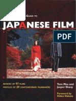 The Midnight Eye Guide to New Japanese Film Jasper Sharp and Tom Mes 2005 Stone Bridge Press.pdf