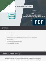 TABD - Aula 3 -  Elementos de um Sistema de Base de Dados