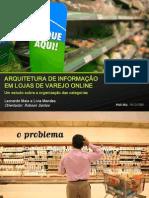 Arquitetura de Informacao em Lojas de Varejo Online - Leonardo Maia e Livia Mendes[1]