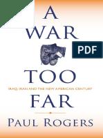 A War Too Far _ Iraq, Iran and the New American Century (2006) ( PDFDrive.com ).pdf