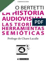 Bertetti, P. (2015). La historia audiovisual las teorías y herramientas semióticas