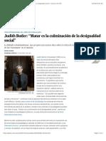 Judith Butler Matar es la culminación de la desigualdad social