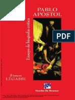 Pablo apóstol; Ensayo de biografía crítica - Simón Légasse