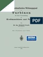 Dr. ing. Reinhold Proell (auth.) - Über den hydraulischen Wirkungsgrad von Turbinen bei ihrer Verwendung als Kraftmaschinen und Pumpen-Springer Berlin Heidelberg (1903)